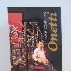 Libros de segunda mano: CUENTOS COMPLETOS. ONETTI. EDITORIAL ALFAGUARA 1993. VER FOTOGRAFIAS ADJUNTAS. Lote 145550590