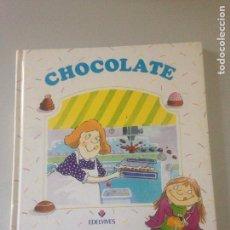 Libros de segunda mano: CHOCOLATE. Lote 145552094