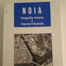 Livres d'occasion: NOIA XEOGRAFIA URBANA E AREA DE INFLUENCIA/PEDRO GARCÍA VIDAL. Lote 145616282