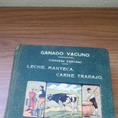 Libros de segunda mano: GANADO VACUNO, LECHE, MANTECA, CARNE, TRABAJO - BIBLIOTECA PECUARIA SANTOS ARAN...... ZXY. Lote 145626094
