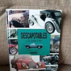 Libros de segunda mano: DESCAPOTABLES CLÁSICOS - GRAHAM ROBSON - SUSAETA. Lote 145628094