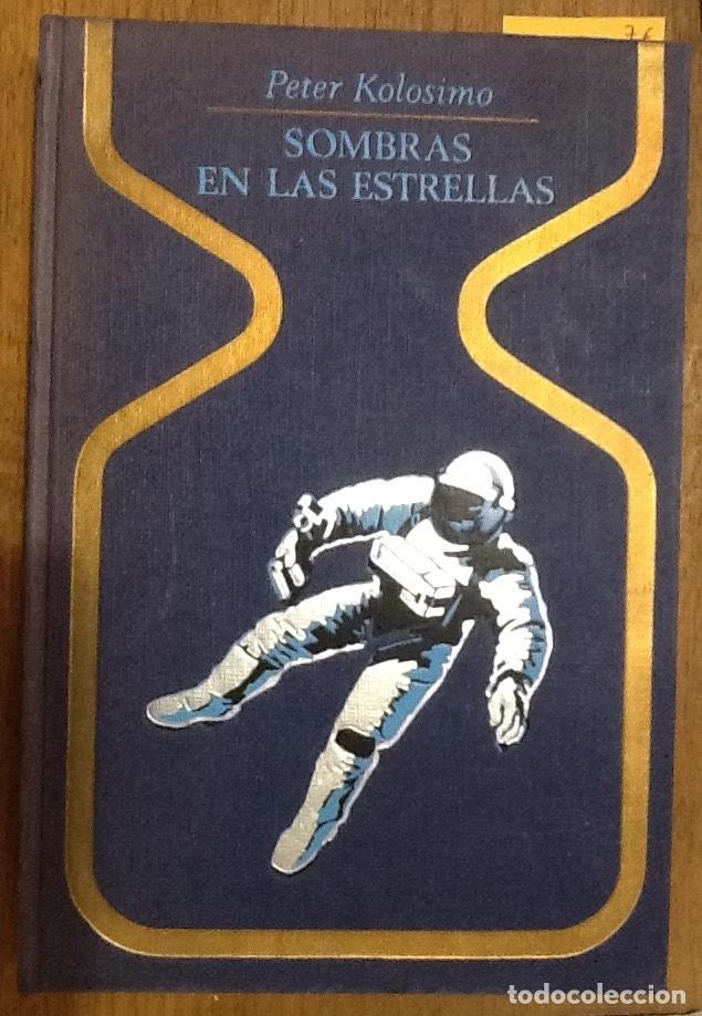 SOMBRA EN LAS ESTRELLAS - PETER KOLOSINO- COLECCIÓN OTROS MUNDOS (Libros de Segunda Mano - Parapsicología y Esoterismo - Otros)