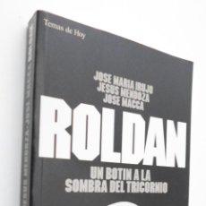 Libros de segunda mano: ROLDÁN - IRUJO, JOSÉ MARÍA. Lote 145672585