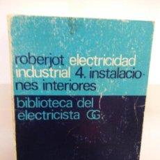 Libros de segunda mano: STQ.P ROBERJOT.ELEMENTOS DE ELECTRICIDAD INDUSTRIAL.EDT, GUSTAVO GILI.BRUMART TU LIBRERIMULTI. Lote 145679646