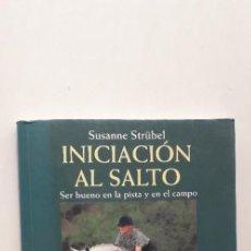 Libros de segunda mano: INICIACION AL SALTO - SUSANNE STRÜBEL . Lote 145705914