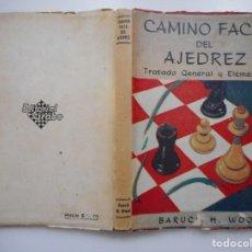 Libros de segunda mano: BARUCH H. WOOD CAMINO FÁCIL DEL AJEDREZ.TRATADO GENERAL Y ELEMENTAL Y91690. Lote 145706370