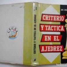 Libros de segunda mano: DR. M. EUWE CRITERIO Y TÁCTICA EN EL AJEDREZ Y91703. Lote 145708358