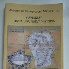 Livros em segunda mão: CANARIAS HACIA UNA NUEVA HISTORIA 2005. Lote 145711286