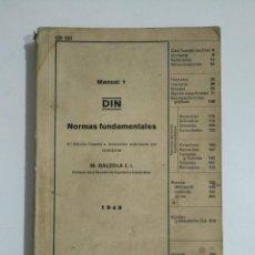 Libros de segunda mano: DIN. NORMAS FUNDAMENTALES 1949. M. BALZOLA I.I. EDITORIAL BALZOLA BILBAO. TDK354. Lote 145742006