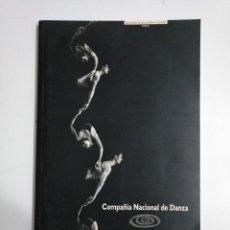 Libros de segunda mano: COMPAÑIA NACIONAL DE DANZA. MINISTERIO DE EDUCACION Y CULTURA. INAEM. NACHO DUATO. 1996-1997. TDK338. Lote 145748466