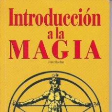 Libros de segunda mano: INTRODUCION A LA MAGIA --FRANZ BARDON. Lote 145751646