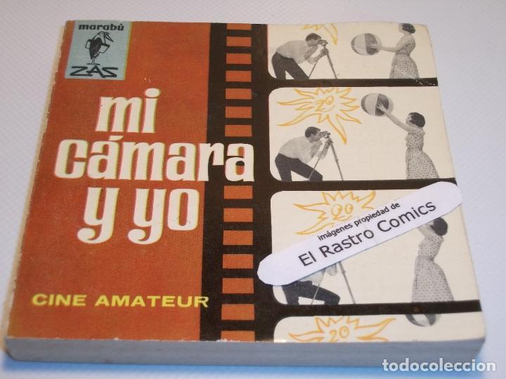 MARABÚ ZAS Nº 118, MI CÁMARA Y YO, BRUGUERA, 1965, ERCOM B5 (Libros de Segunda Mano - Ciencias, Manuales y Oficios - Otros)