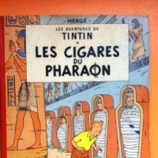 Libros de segunda mano: LES AVENTURES DE TINTIN - LES CIGARES DU PHARAON , CASTERMAN 1955. Lote 179375307