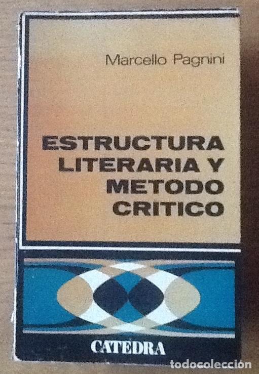 Estructura Literaria Y Método Crítico Marcelo Pagnini