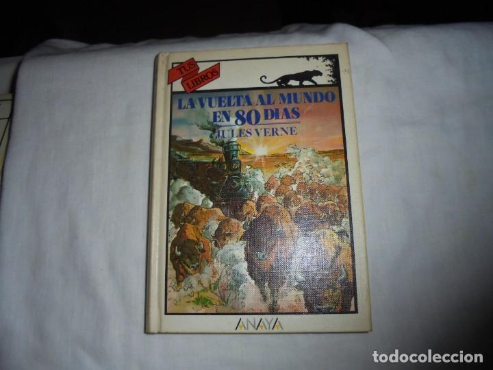LA VUELTA AL MUNDO EN 80 DIAS.TUS LIBROS ANAYA.4ª EDICION 1987 (Libros de Segunda Mano - Literatura Infantil y Juvenil - Otros)