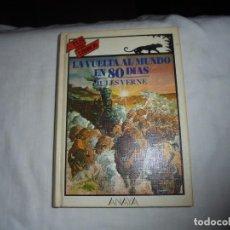Libros de segunda mano - LA VUELTA AL MUNDO EN 80 DIAS.TUS LIBROS ANAYA.4ª EDICION 1987 - 145843086