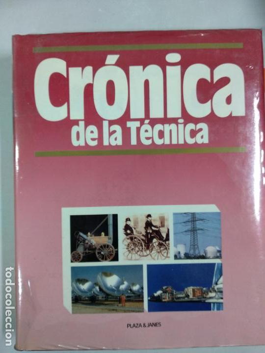 CRÓNICA DE LA TÉCNICA. PLAZA Y JANÉS. TOMOS 1 Y 2 (Libros de Segunda Mano - Ciencias, Manuales y Oficios - Otros)