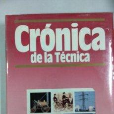 Libros de segunda mano: CRÓNICA DE LA TÉCNICA. PLAZA Y JANÉS. TOMOS 1 Y 2. Lote 145894690