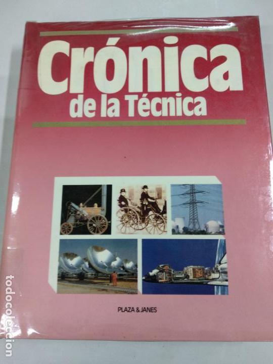 Libros de segunda mano: CRÓNICA DE LA TÉCNICA. PLAZA Y JANÉS. TOMOS 1 Y 2 - Foto 2 - 145894690