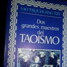 Libros de segunda mano: DOS GRANDES MAESTROS DEL TAOÍSMO, LAO TSE/CHUANG TZU, EDITORA NACIONAL. Lote 145915934