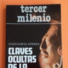 Libros de segunda mano: CLAVES OCULTAS DE LA HISTORIA. J. G. ATIENZA. TERCER MILENIO. EDITORIAL LATINA. 1980. . Lote 145917254