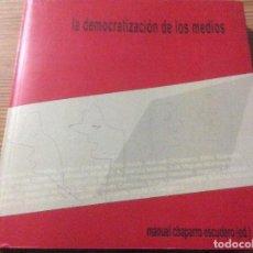 Libros de segunda mano: LA DEMOCRATIZACIÓN DE LOS MEDIOS. Lote 145927982