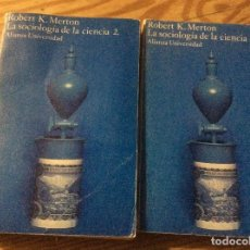 Libros de segunda mano: ROBERT K.MERTON / LA SOCIOLOGIA DE LA CIENCIA (2 TOMOS). Lote 145930134