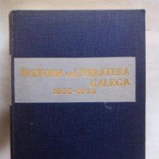 Libros de segunda mano: HISTORIA DA LITERATURA GALEGA 1808-1936. RICARDO CARBALLO CALERO. EDITORIAL GALAXIA. ESPAÑA 1963.. Lote 145997558