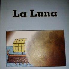 Libros de segunda mano: MATERIALES LECTURA LA LUNA ILUSTRADO A MANO AROCA 2º ESO COLECCION NUESTRA GALAXIA IES LOS ALBARES. Lote 145998666