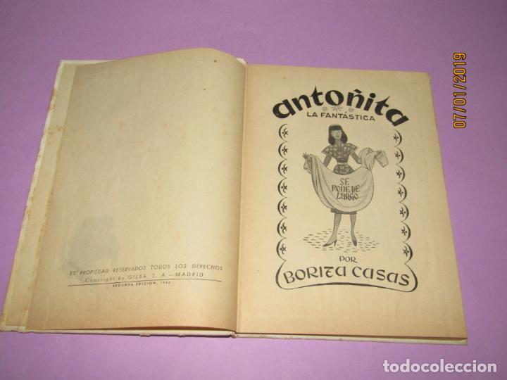 Libros de segunda mano: ANTOÑITA LA FANTÁSTICA en SE PONE DE LARGO por Borita Casas 2ª Edición del Año 1952 - Foto 3 - 146032406