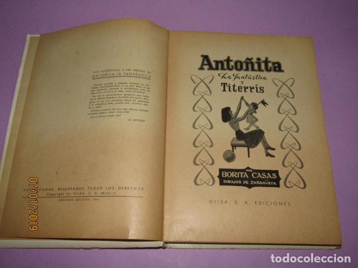 Libros de segunda mano: ANTOÑITA LA FANTÁSTICA y TITERRIS por Borita Casas 2ª Edición del Año 1951 - Foto 6 - 146032698