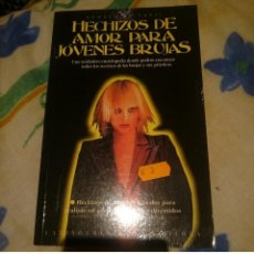 Libros de segunda mano: HECHIZOS DE AMOR PARA JOVENES BRUJAS - RAQUEL DE SARTI. Lote 146039014