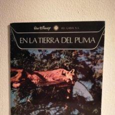 Libros de segunda mano: LIBRO - EN LA TIERRA DEL PUMA - WALT DISNEY - LA NATURALEZA Y SUS MARAVILLAS - GAISA 1970 . Lote 146046174