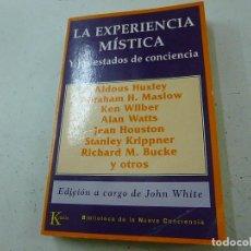 Libros de segunda mano: LA EXPERIENCIA MISTICA Y LOS ESTADOS DE CONCIENCIA , HUXLEY , MASLOW , WILBER , WATTS ETC...-N 1. Lote 146089202