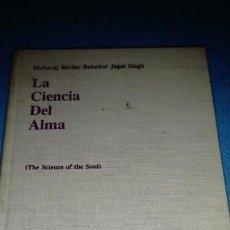 Libros de segunda mano: LA CIENCIA DEL MAL - MAHARAJB SARDAR BAHADUR JAGAT SINGH RAREZA EN CASTELLANO. Lote 146102442
