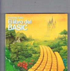 Libros de segunda mano: EL LIBRO DEL BASIC RODNAY ZAKS ANAYA MULTIMEDIA 1984. Lote 146153610