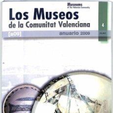 Libros de segunda mano: LOS MUSEOS DE LA COMUNITAT VALENCIANA ANUARIO 2009. Lote 146155138