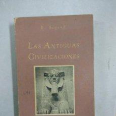 Libros de segunda mano: E SEGOND - ANTIGUAS CIVILIZACIONES - CUADERNOS DE CULTURA 17. Lote 146172122