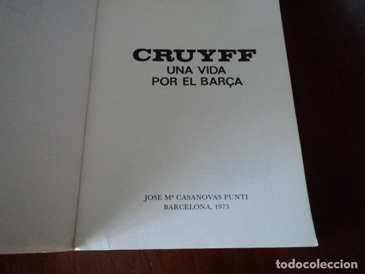 Libros de segunda mano: CRUYFF UNA VIDA POR EL BARCA - Foto 2 - 146194630