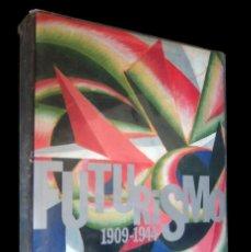 Libros de segunda mano: FUTURISMO 1909-1944. MAZZOTTA. 2001.. Lote 146202306