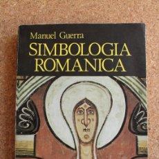 Libros de segunda mano: SIMBOLOGÍA ROMÁNICA. EL CRISTIANISMO Y OTRAS RELIGIONES EN EL ARTE ROMÁNICO. GUERRA (MANUEL). Lote 146211350