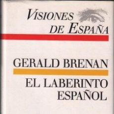 Libros de segunda mano: VISIONES DE ESPAÑA- GERALD BRENAN - EL LABERINTO ESPAÑOL / MUNDI-3238 , BUEN ENSTADO. Lote 146216790