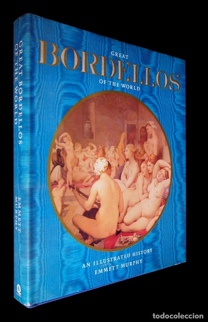 GREAT BORDELLOS OF THE WORLD. EMMETT MURPHY. QUARTET BOOKS. 1983. (Libros de Segunda Mano - Bellas artes, ocio y coleccionismo - Otros)