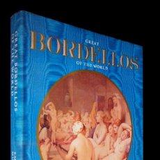 Libros de segunda mano: GREAT BORDELLOS OF THE WORLD. EMMETT MURPHY. QUARTET BOOKS. 1983.. Lote 146221998
