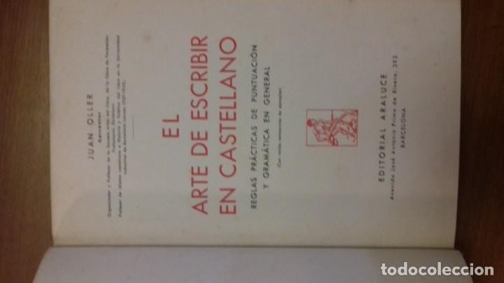 Libros de segunda mano: EL ARTE DE ESCRIBIR EN CASTELLANO. ARALUCE 1944 - Foto 2 - 146244982