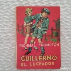 Libros de segunda mano: GUILLERMO EL LUCHADOR. Lote 146246582