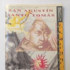 Libros de segunda mano: PENSAMIENTO . SAN AGUSTÍN Y SANTO TOMÁS HOMBRE Y DIOS EN EL PENSAMIENTO MEDIEVAL. Lote 146367956