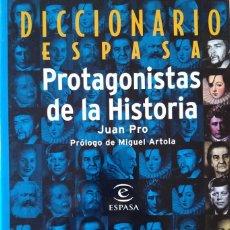 Libros de segunda mano: DICCIONARIO PROTAGONISTAS DE LA HISTORIA. ESPASA. JUAN PRO. Lote 146395154