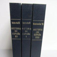 Libros de segunda mano: HISTORIA DE ESPAÑA. REVISTA HISTORIA 16. 13 NÚMEROS ENCUADERNADOS DEL 1 AL 13 EN TRES TOMOS TAPADURA. Lote 146408122