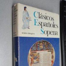 Libros de segunda mano: CLÁSICOS ESPAÑOLES SOPENA / BIBLIOTECA SELECTA DE LITERATURA - EDITORIAL RAMÓN SOPENA 1978. Lote 146415458